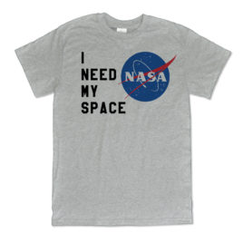 401 i need my space nasa grey shirt melonkiss