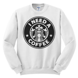 511 i need a coffee starbucks sweatshirt melonkiss 1