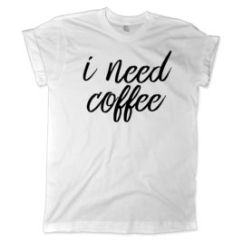 623 i need coffee shirt melonkiss