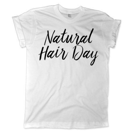 628 natural hair day shirt melonkiss